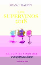los supervinos 2018 joan c. martin 9788494712647