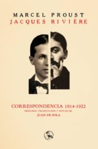correspondencia 1914 1922 marcel proust jacques riviere 9788495291547