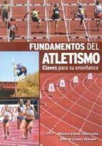 fundamentos del atletismo alfonso valero valenzuela 9788495353047