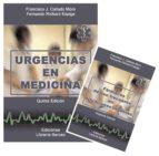 urgencias en medicina + farmacos de uso frecuente en situaciones urgentes (5º ed.)  (2 vol)-fernando richard espiga-francisco j. callado moro-9788495548047
