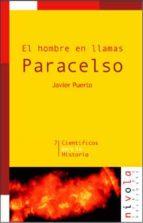 paracelso: el hombre en llamas javier puerto 9788495599247