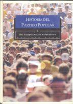 historia del partido popular: del franquismo a la refundacion rogelio baon 9788495803047