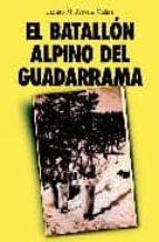 el batallon alpino del guadarrama jacinto m. arevalo molina 9788496470347