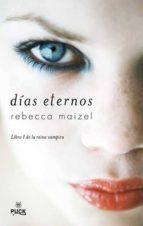 dias eternos (vol. i)-rebecca maizel-9788496886247