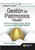 gestion de patrimonios wealth stuart e. lucas 9788496998247