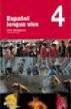 español lengua viva 4: libro + cd 9788497130547