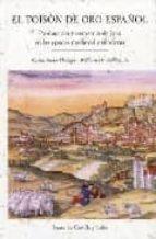 el toison de oro español: produccion y comercio de lana en las ep ocas medieval y moderna-carla rahn phillips-9788497183147