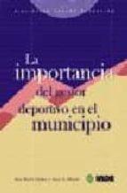 la importancia del gestor deportivo municipal-9788497290647