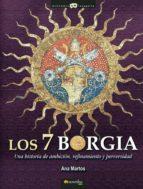 los 7 borgia (ebook) ana martos rubio 9788497633147