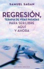 regresion, terapia de vidas pasadas samuel sagan 9788497778947