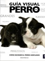guia visual del perro david alderton 9788497942447