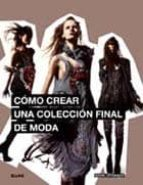 como crear una coleccion final de moda-mark atkinson-9788498016147