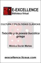 teócrito y la poesía bucólica griega (ebook)-monica duran mañas-9788498220247