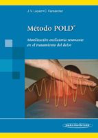 metodo poldo: movilizacion oscilatoria resonante en el tratamient o del dolor juan vicente lopez diaz cesar fernandez de las peñas 9788498353747