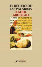 el reflejo de las palabras kader abdolah 9788498380347