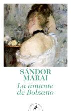 la amante de bolzano-sandor marai-9788498385847