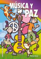 musica y paz-patricia garcia sanchez-9788498429947