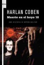 muerte en el hoyo 18 (serie myron bolitar 4)-harlan coben-9788498678147