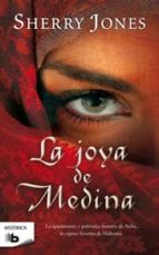 la joya de medina-sherry jones-9788498725247