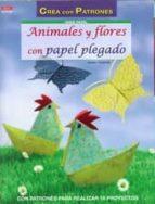 animales y flores con papel plegado armin taubner 9788498742947