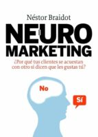 neuromarketing nestor p. braidot 9788498750447