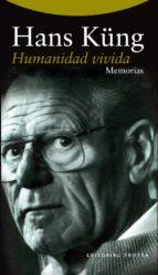 humanidad vivida (memorias iii) hans kung 9788498795547