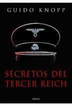 secretos del tercer reich guido knopp 9788498924947