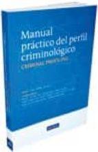 manual practico del perfil criminologico (2ª edicion)-jorge jimenez serrano-9788498984347