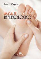 masaje reflexológico (color) (ebook) franz wagner 9788499107547