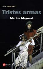 tristes armas (gallego) marina mayoral 9788499148847