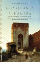 guardianes de la alhambra (ebook)-carolina molina-9788499181547