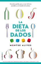 la dieta de los dados-montse alives-9788499189147