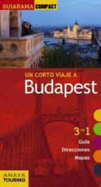 un corto viaje a budapest 2016 (2ª ed.) (guiarama compact) 9788499358147