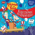 phineas y ferb. cuento: elecciones en danville-9788499514147