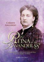 la reina de las lavanderas-carmen gallardo-9788499704647