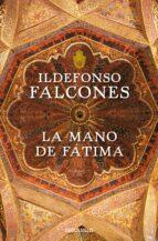la mano de fatima-ildefonso falcones-9788499893747