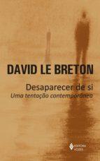 desaparecer de si (ebook) david le breton 9788532657947