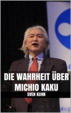 die wahrheit über michio kaku (ebook)-9788822896247