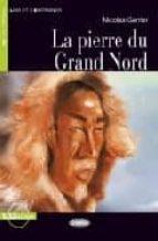 la pierre du gran nord (livre+cd) (a1) nicolas gerrier 9788853007247