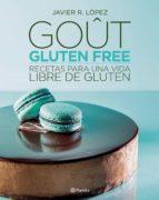 goût, gluten free (ebook)-javier r. lopez-9789504963547