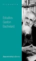estudios gaston bachelard 9789505183647