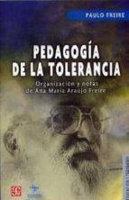 pedagogia de la tolerancia paulo freire 9789505577347