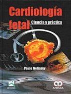 cardiologia fetal. ciencia y practica-paulo zielinsky-9789588473147