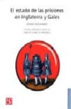 el estado de las prisiones en inglaterra y gales-john howard-9789681661847