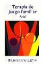 terapia de juego familiar shlomo ariel 9789681847647