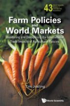El libro de Farm policies and world markets autor TIM JOSLING DOC!