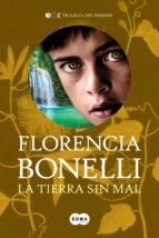 la tierra sin mal (trilogía del perdón 3) (ebook) florencia bonelli 9789877390247