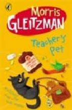 teacher s pet-morris gleitzman-9780141317557