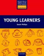 young learners sarah phillips alan maley 9780194371957