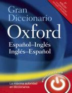gran diccionario oxford español ingles / ingles español 9780199547357